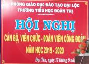 HỘI NGHỊ CÁN BỘ, VIÊN CHỨC – ĐOÀN VIÊN CÔNG ĐOÀN NĂM HỌC 2019 – 2020.